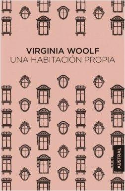"""""""Una habitación propia"""", Virginia Woolf Austral Singular"""