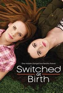 Switched at Birth - a TV show I'm addicted to