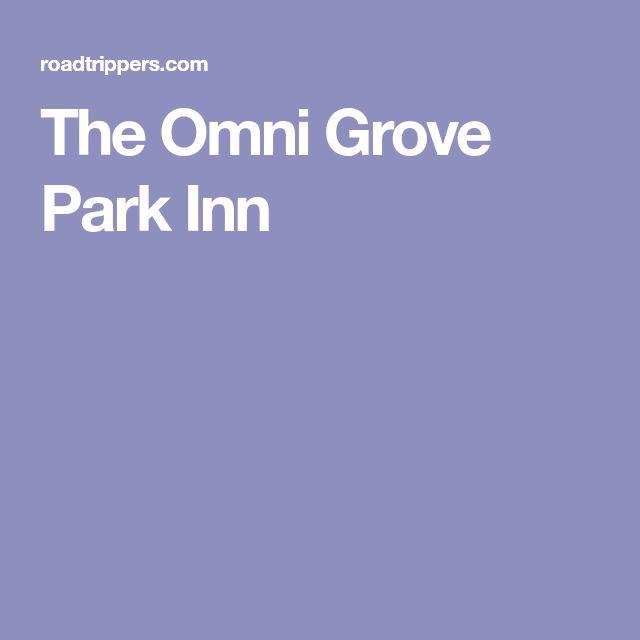 The Omni Grove Park Inn