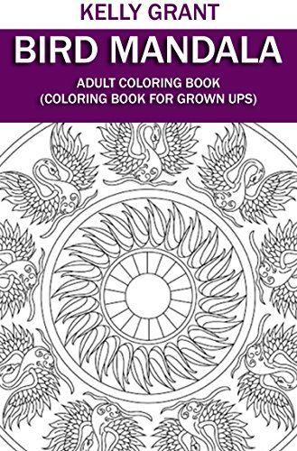 Adult Coloring Book Bird Mandala Coloring Book For Grown