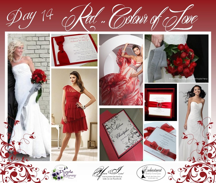 Day 14 Red...the Colour of Love, The Purple Pansy www.purplepansy.ca You're Invited www.youre-invited.ca Enchantment Bridal www.enchantmentbr... Picture of You're Invited Invitations Enchantment Bridal Dresses & The Purple Pansy Floral Arrangements