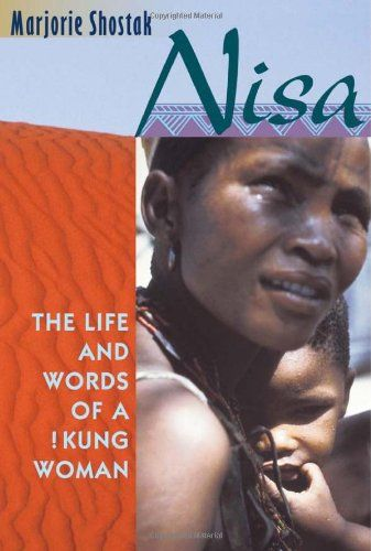 Marjorie Shostak: the Life and Words of Nisa a Kung Women Essay Sample