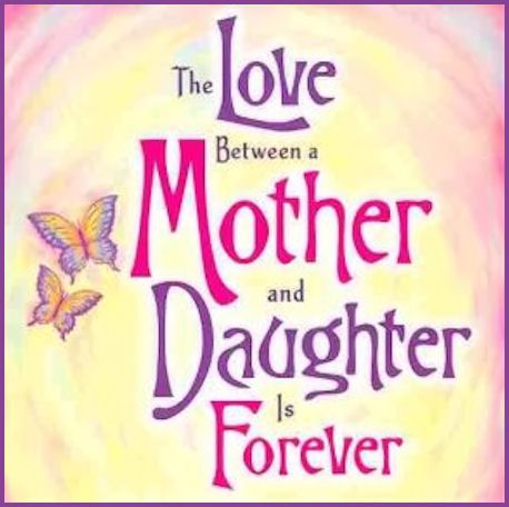 I Love You Quotes Daughter To Mother : mother daughter sayings mothers love quotes love my daughter mother ...