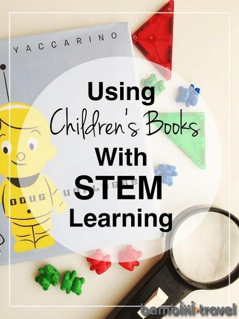 Using Picture Books with STEM Learning   Bambini Travel