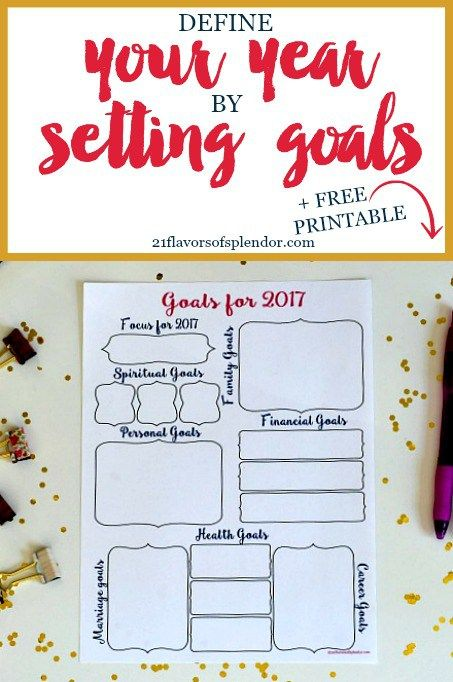 Take this free printable for setting goals, look at the different areas of your life, and set goals for each of them for the next year. Both big and small. Click ...
