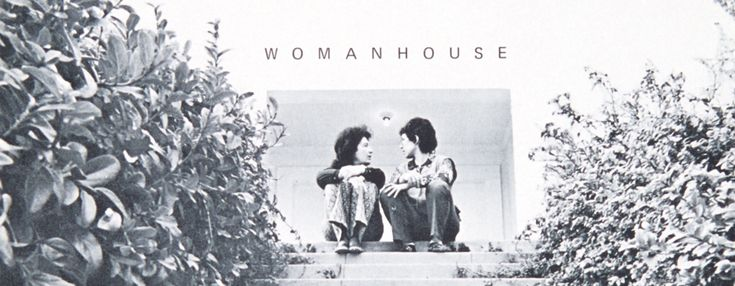 Womanhouse | The Judy Chicago Art Education Collection