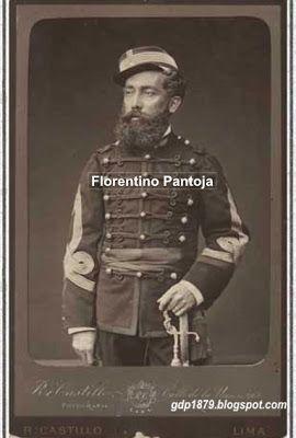 Florentino Pantoja, (1847-?), Ingresó al ejército en 1865, en el Arma de artillería. Peleo en la guerra contra España en el bombardeo de Valparaíso. En la guerra del Pacífico, es nombrado ayudante de Campo del General en Jefe del Ejército de Reserva, hasta junio de 1880. Participa en San Juan (Chorrillos) y Miraflores  y en algunos encuentros durante la campaña de la breña. Tomado del blog de Jonatan Saona http://gdp1879.blogspot.com/2008/12/florencio-pantoja.html#ixzz4ksShmh8S