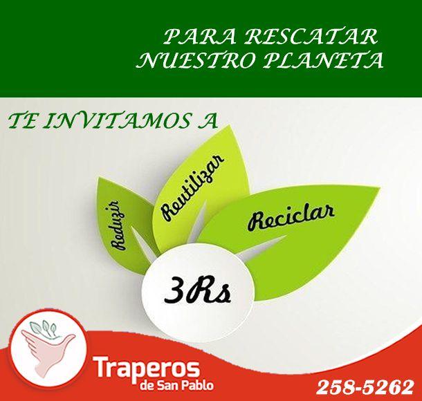 Para nosotros es importante la naturaleza y proteger nuestro medio ambiente. Es por ello, que te invitamos a implementar las 3R. (RECICLA, REDUCE, REUTILIZA) ¡Recogemos tu reciclaje a domicilio! #TraperosDona #ReciclayAyuda Contáctenos : (01)258-5262 - 943 520 010 http://traperosdesanpablo.org/que-donar