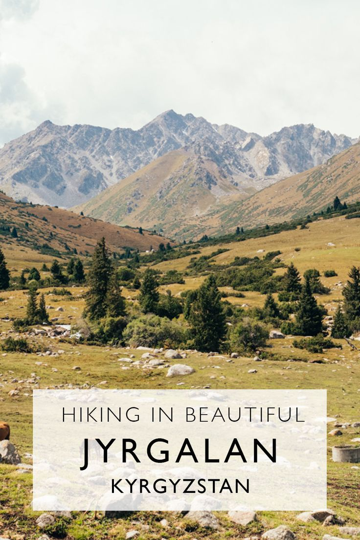 Hiking in Jyrgalan   Getting Off The Beaten Path In Kyrgyzstan  ***  Hiking In Kyrgyzstan   Hiking Near Karakol   The Best Hikes In Kyrgyzstan  #travel #jyrgalan #kyrgyzstan #centralasia #hiking #adventure