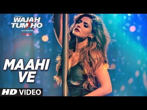 Maahi Ve Video Song Wajah Tum Ho | Neha Kakkar, Sana, Sharman, Gurmeet | Vishal Pandya - YouTube