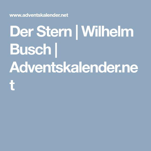 Der Stern | Wilhelm Busch | Adventskalender.net