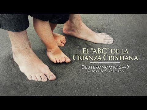 El ABC de La Crianza Cristiana – Pastor Héctor Salcedo | Generación Unida por JESUCRISTO