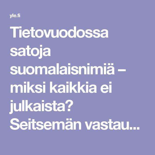 Tietovuodossa satoja suomalaisnimiä – miksi kaikkia ei julkaista? Seitsemän vastausta Paratiisin papereista  | Yle Uutiset | yle.fi