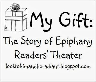 My Gift- Celebrating Epiphany: A free readers' theater to teach about the message of Christmas through the eyes of the people who were there.
