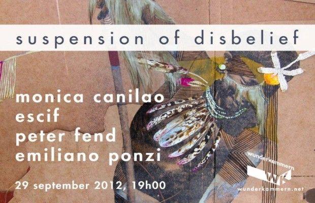'Suspension of Disbelief' Exhibition at Wunderkammern