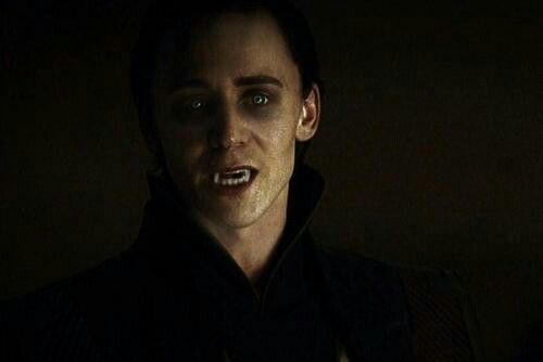 Imagine if Loki is a vampire and he'll say,