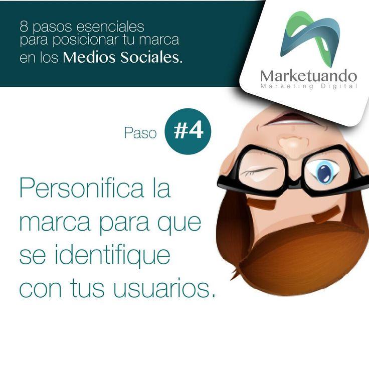 8 pasos esenciales para posicionar tu marca en Medios Sociales. [Paso 4] Personifica la marca. #SocialMedia #CommunityManager