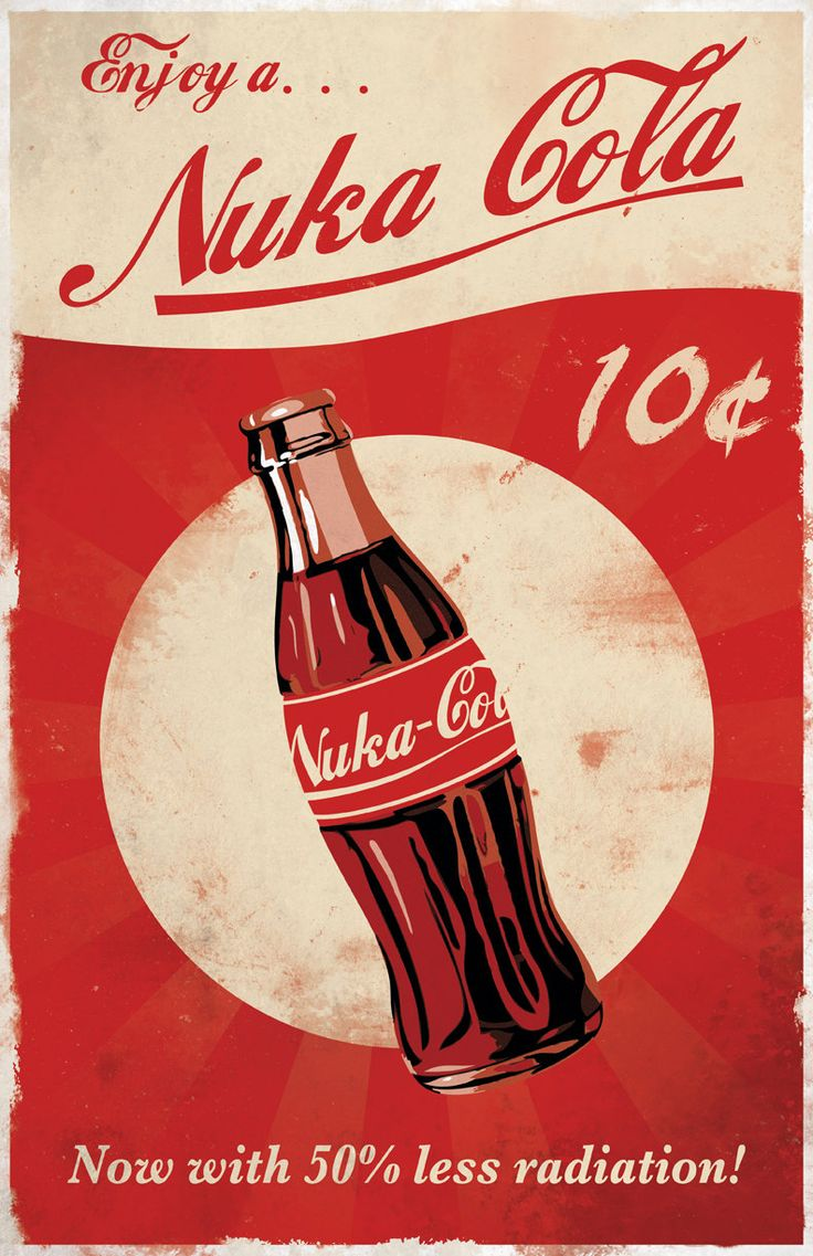 Nuka Cola Posters - Created by Dylan West These posters and more are available for sale at Dylan's Etsy Shop.