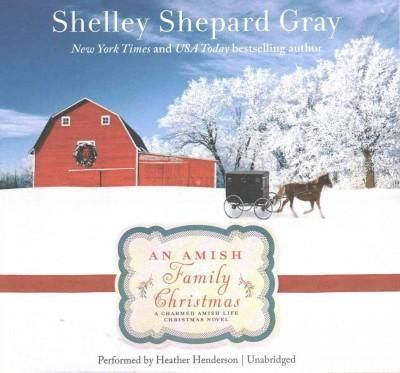An Amish Family Christmas: Library Edition