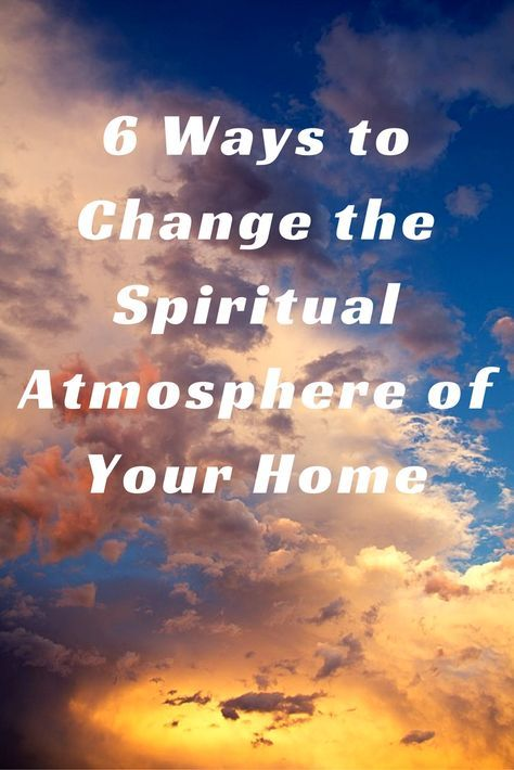 Atmospheres are the moods or tones of a physical location. They also occur spiritually. Read my article to learn how to shift your home's spiritual atmosphere and pull heaven's atmosphere down.