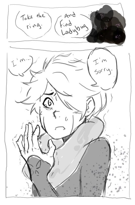 I don't really want to answer this all the way yet because I'm trying to work it into another comic! But yeah essentially Adrien has the forethought to take off the ring when he realizes what's about to happen, and Plagg manages to escape with it. I don't think Miraculous holders can become akumatized under normal circumstances. But if your father happens to be a super villain who believes that the ends justify the means, and who just happens to force an akuma into your scarf when…