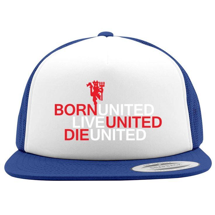 Born United Live United Die United Foam Trucker Hat