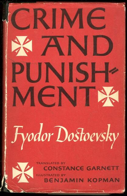 Crime & Punishment (by Fyodor Dostoevsky)