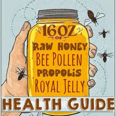 Honey, Bee Pollen, Royal Jelly & Propolis (HEALTH BENEFITS)