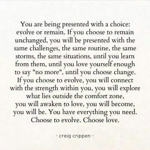 Choose to evolve. Choose love.