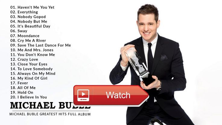 Michael Buble Greatest Hits Full Album The Best of Michael Buble Playlist 17  Michael Buble Greatest Hits Full Album The Best of Michael Buble Playlist 17 Michael Buble Greatest Hits Full Album