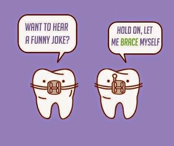 Want to hear a funny joke?  Hold on, let me brace myself.   #OrthodonticHumor…