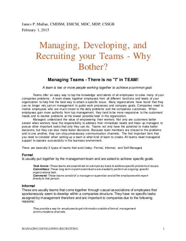 Managing Developing Recruiting Your Team - Why Bother?  by JAMES MULLAN via slideshare