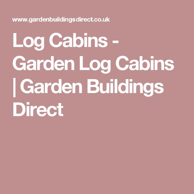 Seductive The  Best Ideas About Garden Buildings Direct On Pinterest  With Handsome Log Cabins  Garden Log Cabins  Garden Buildings Direct With Appealing Best Places To Eat Near Covent Garden Also Rattan Garden Furniture Corner Unit In Addition Micro Garden Office And Liver Building  Garden Supplies As Well As Mt Garden Additionally Garden Fork Handles From Ukpinterestcom With   Handsome The  Best Ideas About Garden Buildings Direct On Pinterest  With Appealing Log Cabins  Garden Log Cabins  Garden Buildings Direct And Seductive Best Places To Eat Near Covent Garden Also Rattan Garden Furniture Corner Unit In Addition Micro Garden Office From Ukpinterestcom