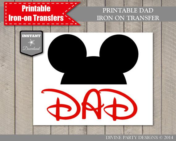 Instant download printable mickey mouse inspired dad iron for Create your own iron on transfer for t shirt