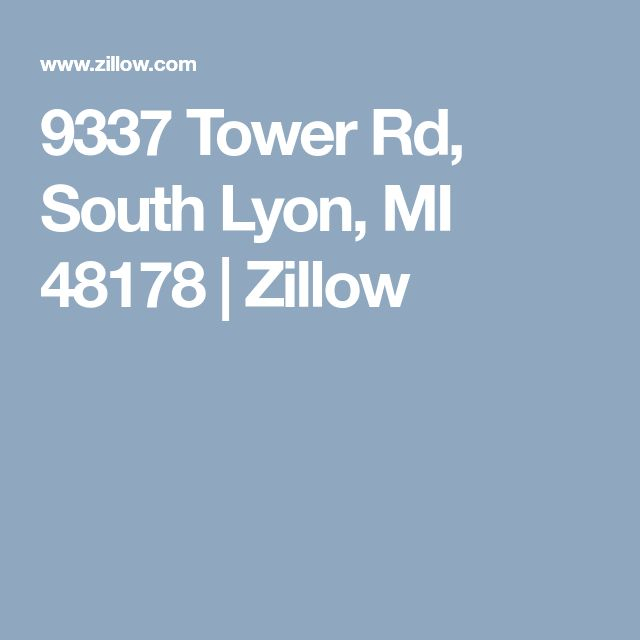 9337 Tower Rd, South Lyon, MI 48178 | Zillow