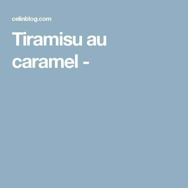Tiramisu au caramel -
