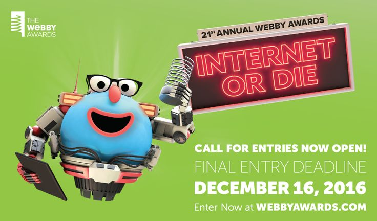 Did you create something on social media that you're proud of this year? Time to get it awarded! The Webby Awards is currently accepting entries for its 21st season, so get you submissions ready. And don't forget: the
