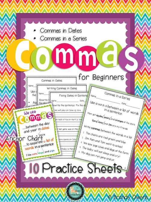 Commas for Beginners Practice Sheets.  10 sheets reviewing commas in dates and commas in a series.  First grade common core language standard L.1.2c