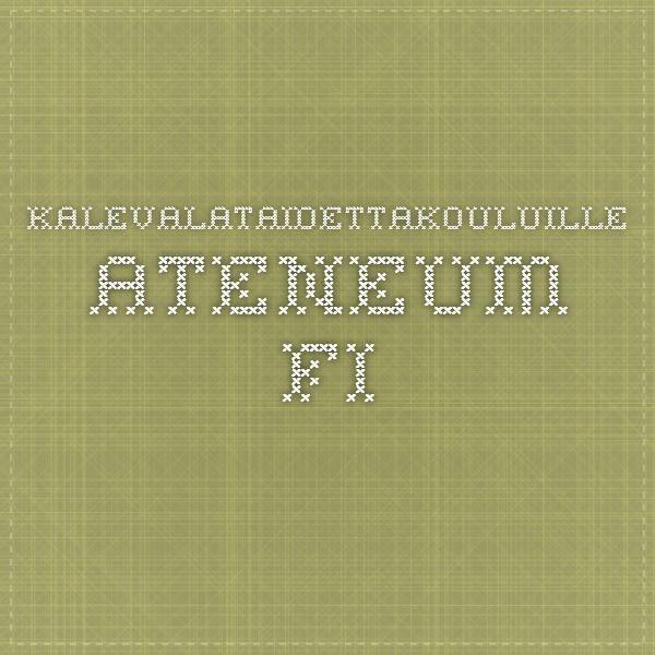 kalevalataidettakouluille.ateneum.fi