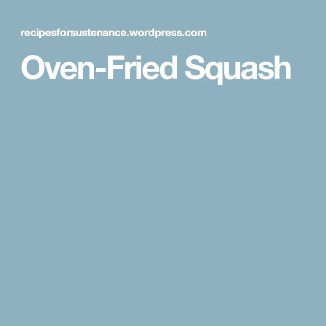 Oven-Fried Squash