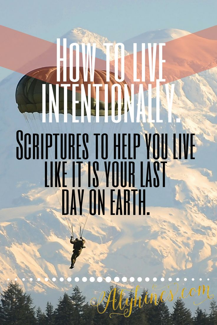 How to live intentionally, Scriptures to help live intentionally. Picture of skydiver