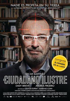 SUDANDO CINE: EL CIUDADANO ILUSTRE (Mariano Cohn, Gastón Duprat,...