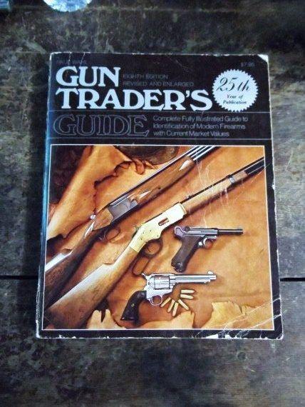 Vintage GUN TRADER'S GUIDE 8th Edition 1978- Modern Firearms & Market Values