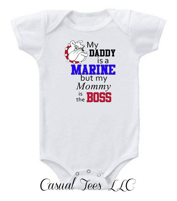 My Daddy is a Marine But My Mommy is the Boss Funny Baby Boy / Girl Baby Bodysuit or Toddler Tee on Etsy, $15.00