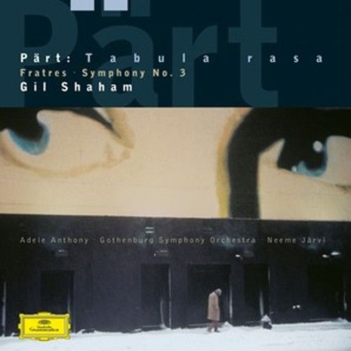 Arvo Part Fratres, Tabula Rasa & Symphony No. 3 180g Vinyl LP February 10 2017 Pre-order