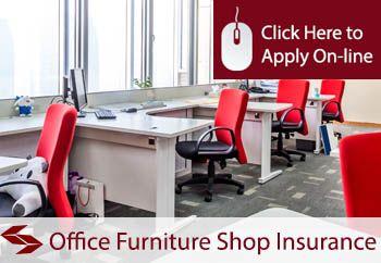Office Furniture Shop Insurance