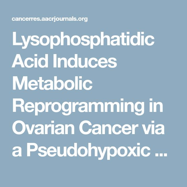 Lysophosphatidic Acid Induces Metabolic Reprogramming in Ovarian Cancer via a Pseudohypoxic Response