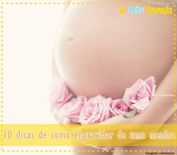 10 dicas para engravidar de uma menina.