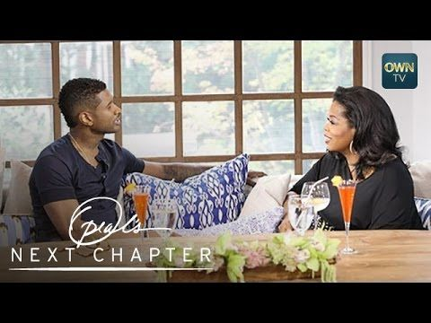 Was Usher Unfaithful to His Ex-Wife? | Oprah's Next Chapter | Oprah Winf...
