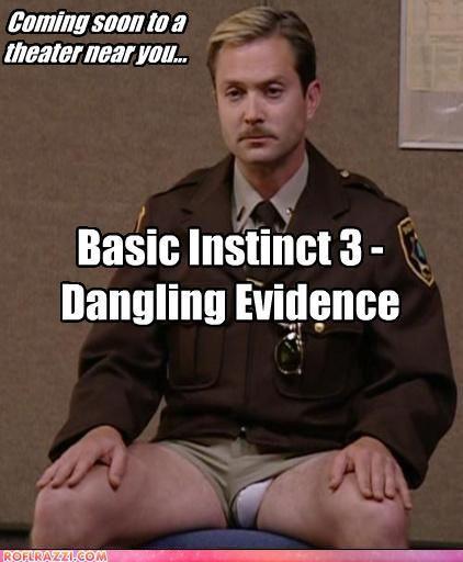 Gotta love officer Dangle